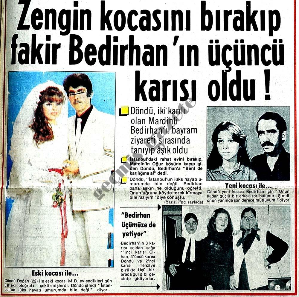 Zengin kocasını bırakıp fakir Bedirhan'ın üçüncü karısı oldu !
